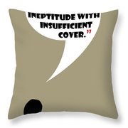 It Wasn't A Lie - Mad Men Poster Don Draper Quote Throw Pillow