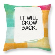 It Will Grow Back- Art By Linda Woods Throw Pillow