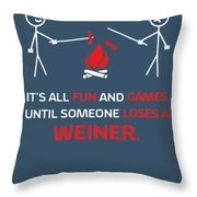 Its All Fun And Games Throw Pillow