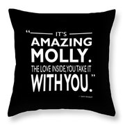 Its Amazing Molly Throw Pillow