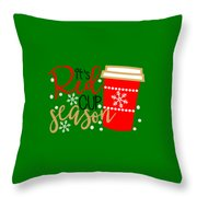 It's Red Cup Season Throw Pillow