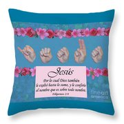 Jesus Name Above All Names Spanish Throw Pillow