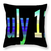 July 11 Throw Pillow