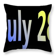 July 28 Throw Pillow
