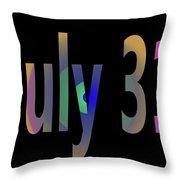 July 31 Throw Pillow