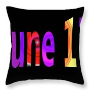 June 17 Throw Pillow