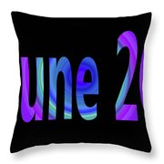 June 20 Throw Pillow