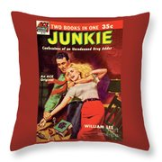 Junkie Throw Pillow