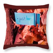 Just Be Leaves... Throw Pillow