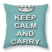 Keep Calm And Carry On Poster Print Teal Background Throw Pillow