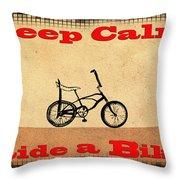 Keep Calm Ride A Bike Throw Pillow