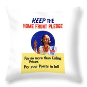 Keep The Home Front Pledge Throw Pillow