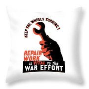 Keep The Wheels Turning - Ww2 Throw Pillow
