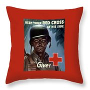 Keep Your Red Cross At His Side Throw Pillow
