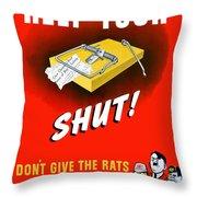 Keep Your Trap Shut -- Ww2 Propaganda Throw Pillow by War Is Hell Store