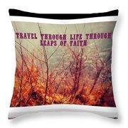 Leaps Of Faith Throw Pillow