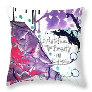 Learn O Find The Beauty Throw Pillow