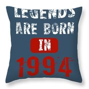 Legends Are Born In 1994 Throw Pillow
