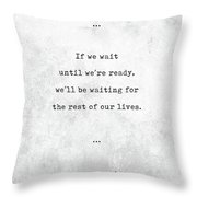 Lemony Snicket Quotes - Literary Quotes - Book Lover Gifts - Typewriter Quotes Throw Pillow