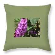 Lessons From Nature - Hang Out In The Garden Throw Pillow