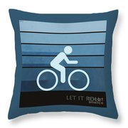 Let It Roll Throw Pillow