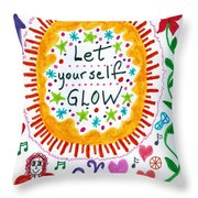 Let Yourself Glow Throw Pillow