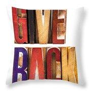 Leterpress Wood Blocks Spelling Give Back Throw Pillow