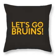 Let's Go Bruins Throw Pillow