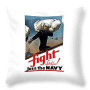 Let's Go Join The Navy Throw Pillow