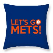 Let's Go Mets Throw Pillow