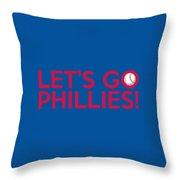 Let's Go Phillies Throw Pillow