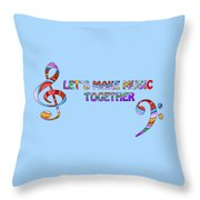 Let's Make Music - Blue Throw Pillow