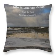 Lif Is Beautiful Throw Pillow