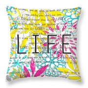 Life Is A Gift Throw Pillow