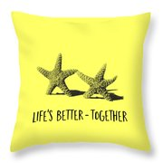 Life Is Better Together Sketch Tee Throw Pillow