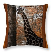 Life Is Standing Tall Throw Pillow