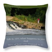 Life Is Taking Time For Yourself Throw Pillow