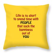 Life Is To Short 5432.02 Throw Pillow