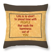 Life Is To Short 5434.02 Throw Pillow