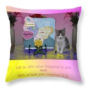 Life Is Understanding Everyday Is A New Beginning Throw Pillow