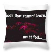 Life's Motto Throw Pillow