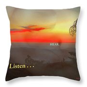 Listen . . . Hear Throw Pillow