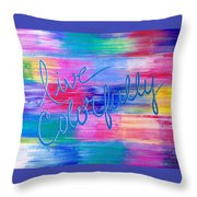 Live Colorfully Throw Pillow