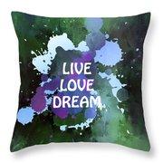 Live Love Dream Green Grunge Throw Pillow