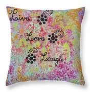 Live Love Laugh - Inspired Quotes Throw Pillow