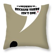 Living Like No Tomorrow - Mad Men Poster Don Draper Quote Throw Pillow