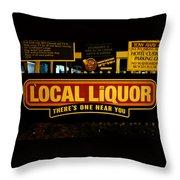 Local Liqour Throw Pillow
