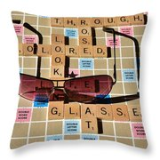Looking At Life Through Rose Colored Glasses II Throw Pillow