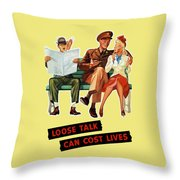 Loose Talk Can Cost Lives - World War Two Throw Pillow