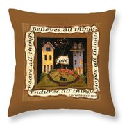 Love Bears All Things... Throw Pillow